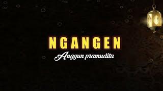 NGANGEN - Anggun_Pramudita Cover Didik Budi ft Cindi Cintya Dewi