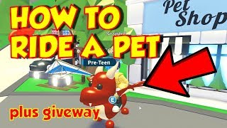 ROBLOX Adopt Me Pets Giveaway - How to Ride a Pet (ADOPT ME PETS UPDATE))