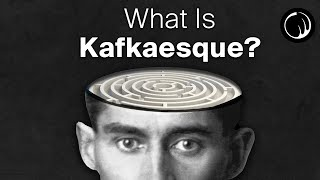 What Is Kafkaesque? - The 'Philosophy' of Franz Kafka