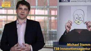 Michael Stamm (TSB Berlin) sagt: Der LinuxTag Berlin zieht immer mehr Unternehmen an!