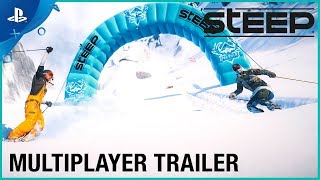 Steep - Multiplayer Trailer | PS4