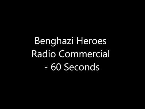 Benghazi Heroes Radio Commercial - 60 Seconds