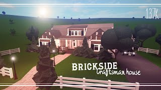 ROBLOX: Bloxburg | Craftsman - Brickside. Speed build. 137k
