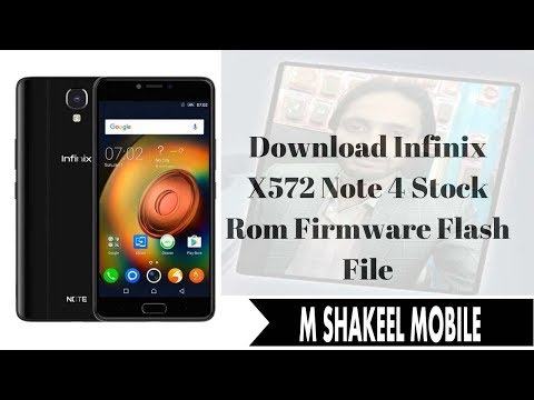 Infinix note 4 Tested Firmware !! Infinix x572 firmware !! by m