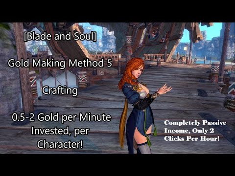 blade and soul crafting blade and soul gold method 5 5 2 gold per 3460
