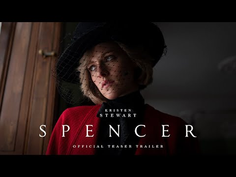 SPENCER – Official Teaser Trailer – In Theaters November 5th