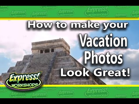 How to Make Your Vacation Photos Look Great in Photoshop!