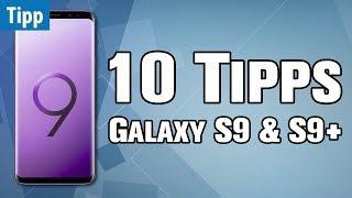 10 Tipps & Tricks zum GALAXY S9 & S9+