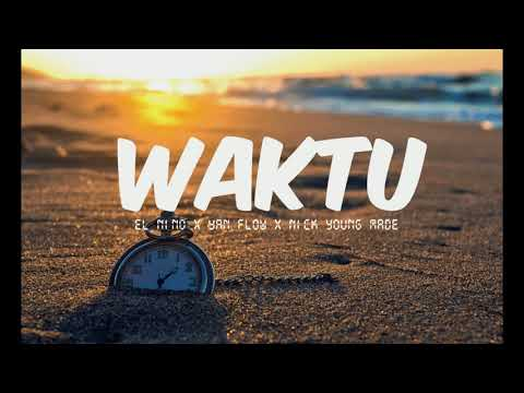 Nick young made WAKTU ft el nino x yan flow