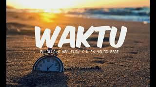 [2.98 MB] Nick young made WAKTU ft el nino x yan flow
