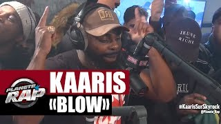 "Kaaris ""Blow"" #PlanèteRap"