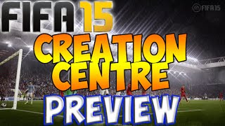 FIFA 15 - Creation Centre Preview