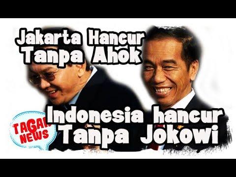 Jakarta Hancur Tanpa Ahok, Jangan Sampai Indonesia Hancur Tanpa Jokowi!