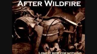 After Wildfire - Take me to your world