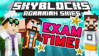Minecraft - Hardcore Skyblock Part 76: EXAM TIME (Agrarian Skies Mod Pack)