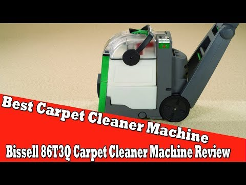 Best Carpet Cleaner Machine 2017  Bissell 86T3Q Big Green Carpet Cleaner Machine