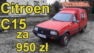 Citroen C15 za 950 zł - po co go kupiłem? - MotoBieda