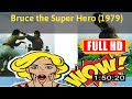 [ [m0v1e_s] ] No.6 Bruce the Super Hero (1979) #The7182xyyjt