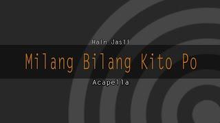 Milang Bilang Kito Po - Hain Jasli [Muzik versi GAR]