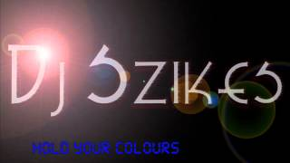 Dj Szikes-Hold your colours
