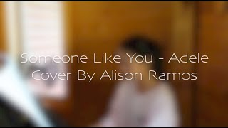 Adele - Someone Like You (Alison Ramos Cover)