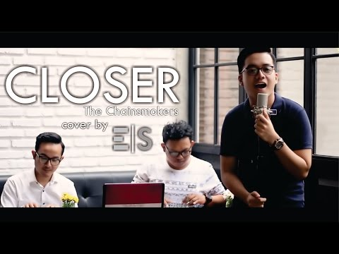 Closer - The Chainsmokers - Cover By Ervin Siagian And Ft. Alrido Pradanar