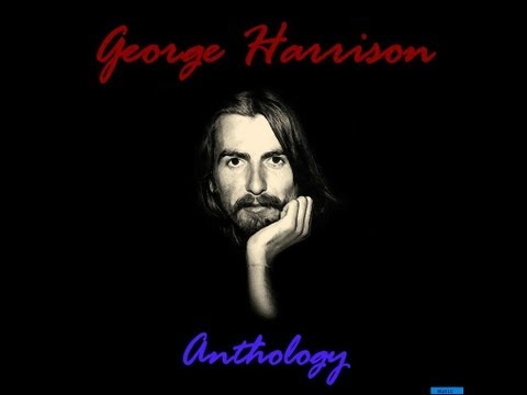 George Harrison - Anthology  (Full Album)