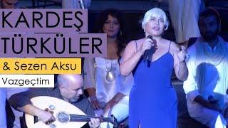 Kardeş Türküler  Sezen Aksu - Vazgeçtim Yeni Bir Gün © 2011 BGST Records