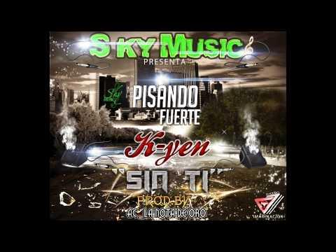K Yen Sin Ti By Sky Music & Ac LanotadeOro 2014 Original