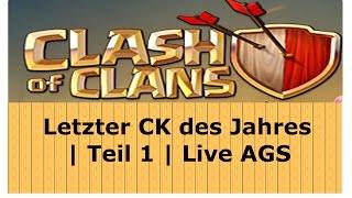 Letzter CK des Jahres LIVE AG´s | Clash of Clans | [German Deutsch HD+]