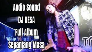 DJ DESA_FULL ALBUM TERBARU 2020_Dj REMIX DESA_2020