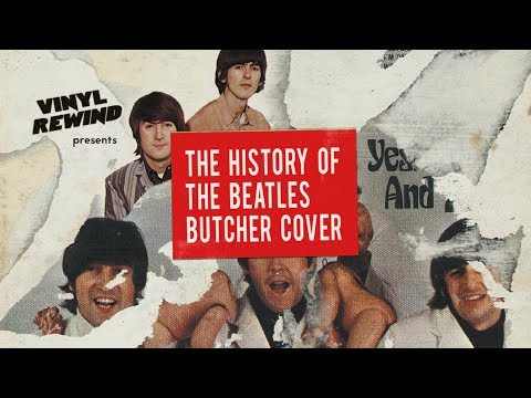 The History of The Beatles Butcher Cover | Vinyl Rewind