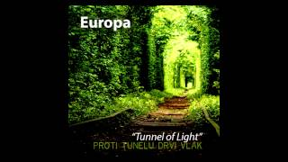 Tunnel of Light (Proti Tunelu Drvi Vlak)