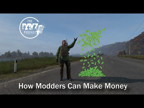 Will DayZ modders finally be able to make money this way? - The DayZ Podcast