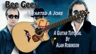 I Started A Joke - Bee Gees - Acoustic Guitar Lesson (easy-ish) (detune by 2 frets)