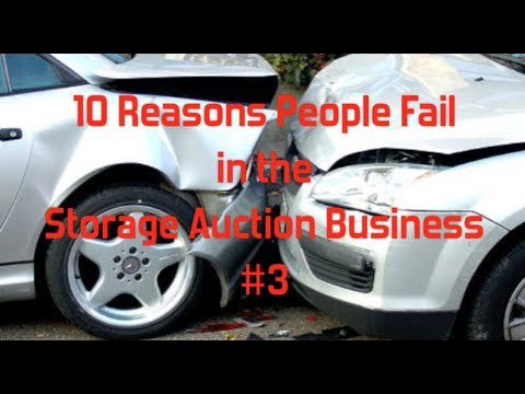 """10 Reasons People Fail in The Storage Auction Business""  Glendon007"