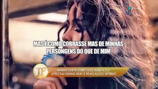 tv fama Nanda Costa faz revela es ntimas picantes 25 05 2015 mircmirc