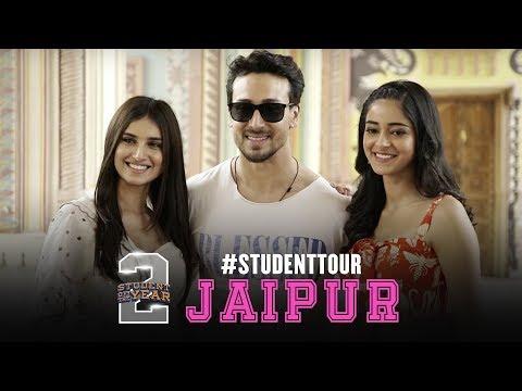 SOTY 2 - Student Tour   Jaipur   Tiger Shroff   Tara   Ananya   In cinemas now