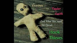 Peaches-Operate vs Taylor Swift-Look What You Made Me Do
