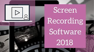 Screen Recording Software 2018 - Free Options