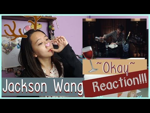 JACKSON WANG - OKAY Reaction  ♫
