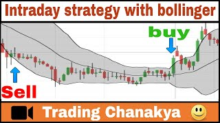 New day trading strategy with Bollinger band - by trading chanakya
