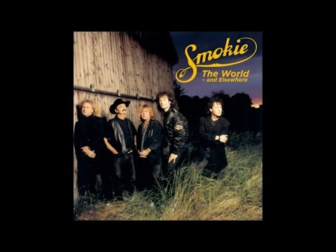 Smokie - The World and Elsewhere (Full Album)