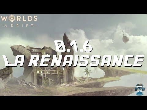 Worlds Adrift : la renaissance