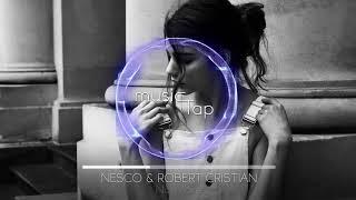 Nesco & Robert Cristian - No More