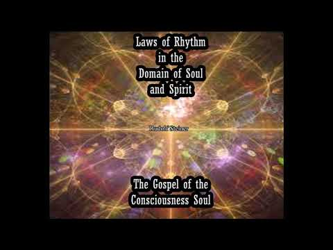 Laws of Rhythm in the Domain of Soul and Spirit  The Gospel