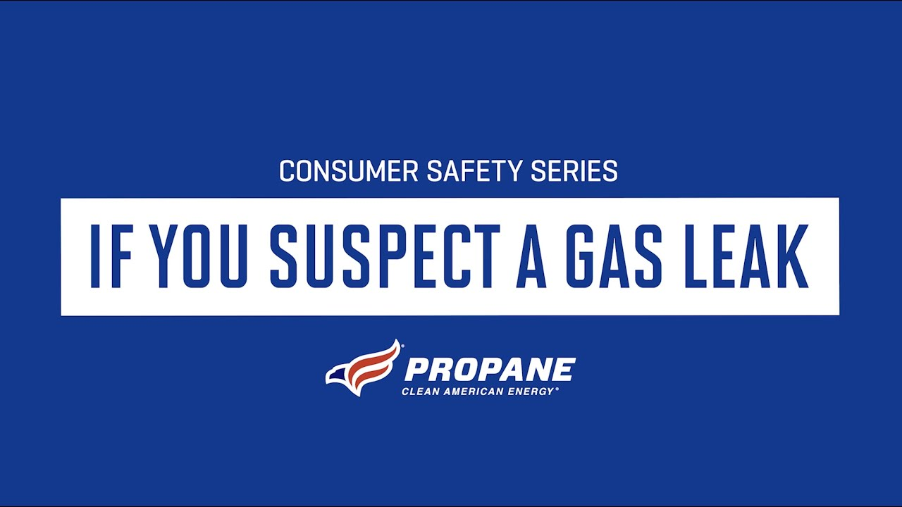 Consumer Safety Series: If You Suspect a Gas Leak