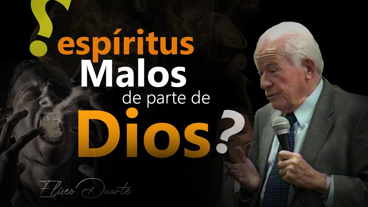 Explicación del ESPÍRITU MALO de SAUL / Elíseo Duarte