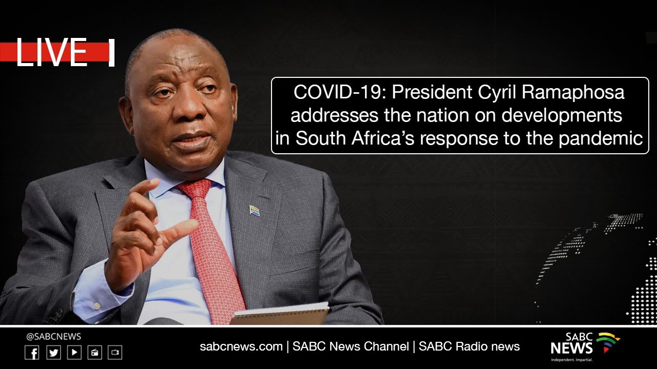 President Cyril Ramaphosa S Address To The Nation On South Africa S Covid 19 Response Youtube