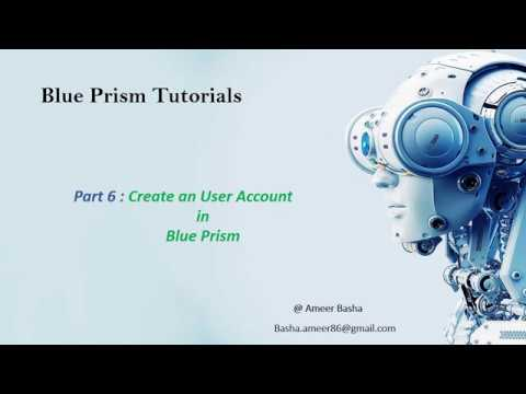 (Blue Prism) Part 6 : How  to Create an User Account in Blue Prism
